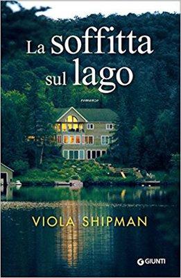 Viola Shipman - La soffitta sul lago (2017)