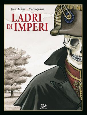 Ladri Di Imperi - Volume 1 (2014)