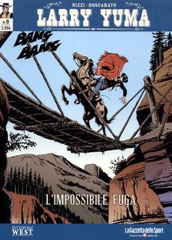 Larry Yuma - Volume 08 - L'impossibile Fuga (2017)