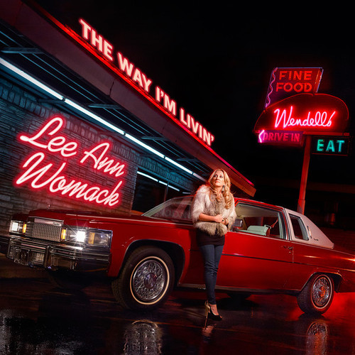 Lee Ann Womack - The Way I'm Livin' (2014)