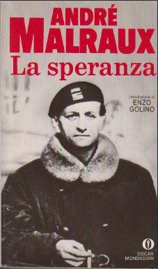 André Malraux - La speranza (1956)