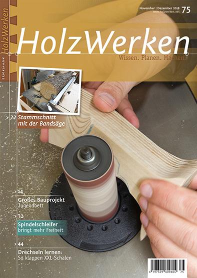 HolzWerken Magazine November-Dezember 2018