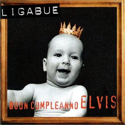Ligabue – Buon Compleanno Elvis (1995).Flac