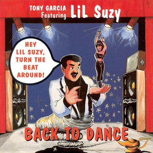 Tony Garcia Featuring Lil Suzy - Back To Dance (High Power Records CD, Album US 1994)