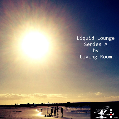 Living Room - Liquid Lounge Series A (2014)