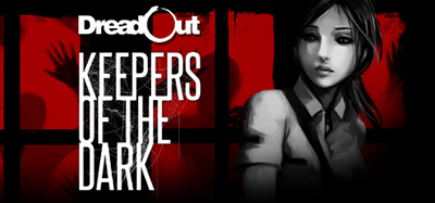 [PC] DreadOut: Keepers of The Dark (2016) - FULL ENG