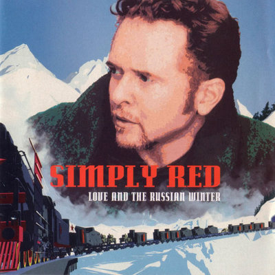 Simply Red - Love And The Russian Winter (1999).Mp3 - 320Kbps