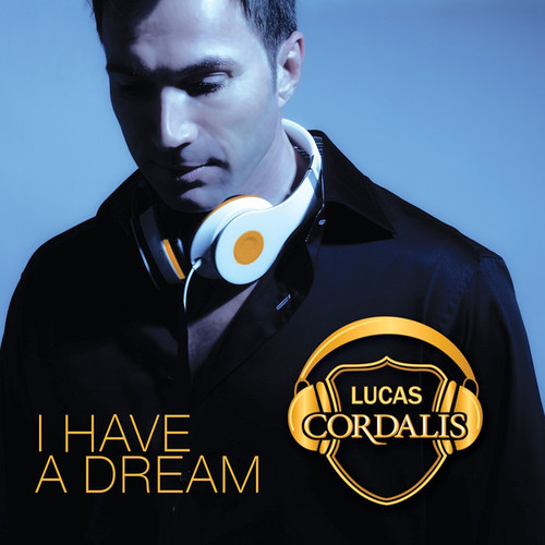 Lucas Cordalis - I Have a Dream (2014)