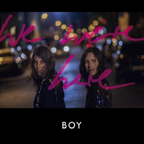 Boy - We Were Here (2015)