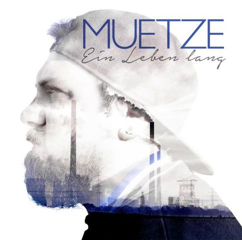 Cover: Muetze - Ein Leben Lang (2017)