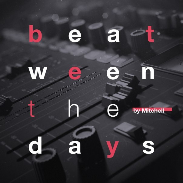 Mitchell - Beat-ween the days (2015)