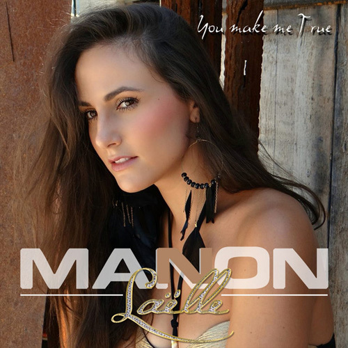 Manon Laelle - You Make Me True (2014)