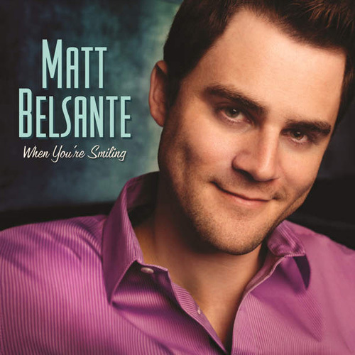 Matt Belsante - When You're Smiling (2015)