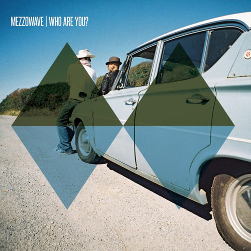 Mezzowave - Who Are You? (2014)