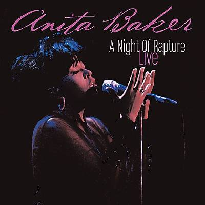 Anita Baker - A Night Of Rapture [Live] (2004).Mp3 - 320Kbps