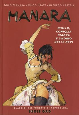 I Classici del Fumetto di Repubblica Serie Oro N.8 - Manara: Molly, Coniglia Bianca e l'Uomo delle Nevi (2004)