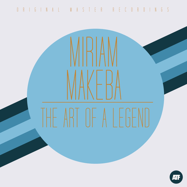 Miriam Makeba - The Art Of A Legend (2014)