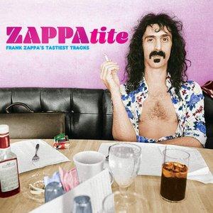 Frank Zappa - ZAPPAtite (Frank Zappa's Tastiest Tracks) (2016)