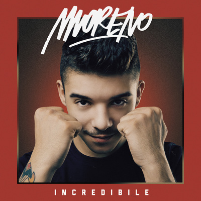 Moreno - Incredibile (Bonus Edition) (2014) .mp3 - 320kbps