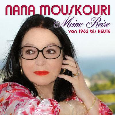 Nana Mouskouri - Meine Reise - Von 1962 Bis Heute (2014)