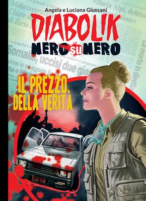 Diabolik Nero su Nero - Volume 14 - Il Prezzo della Verità (2014)
