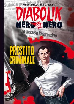 Diabolik Nero su Nero - Volume 35 - Prestito Criminale (2015)