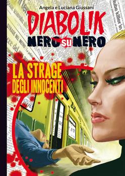 Diabolik Nero su Nero - Volume 43 - La Strage degli Innocenti (2015)