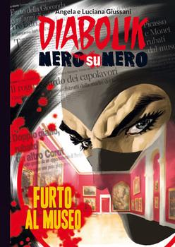 Diabolik Nero su Nero - Volume 55 - Furto al Museo (2015)