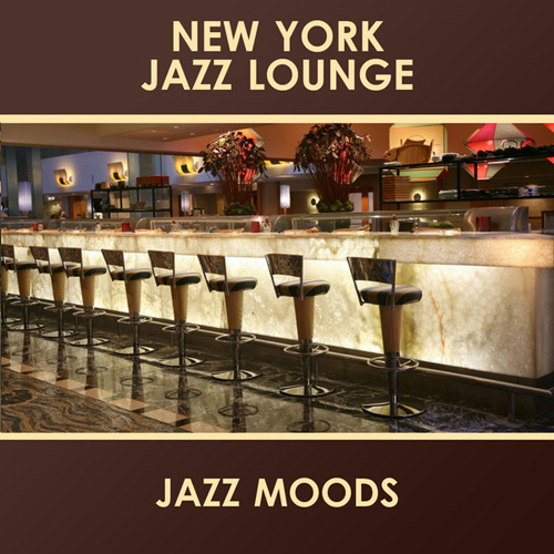 New York Jazz Lounge - Jazz Moods (2014)