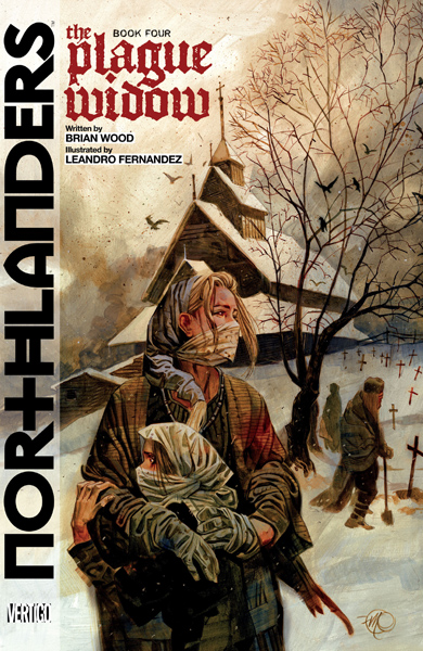Northlanders v04 - The Plague Widow (2010)