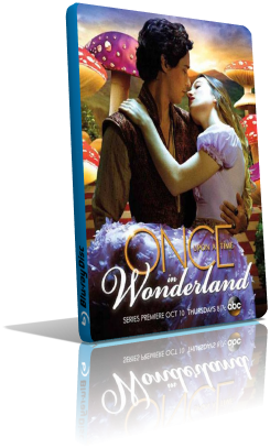 Once Upon a Time in Wonderland - Stagione 1 (2014) (Completa)  DLMux 720p ITA ENG AC3 H264 mkv