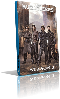 The Musketeers - Stagione 2 (2015) (Completa) LD WEBRip ITA AAC x264 mkv