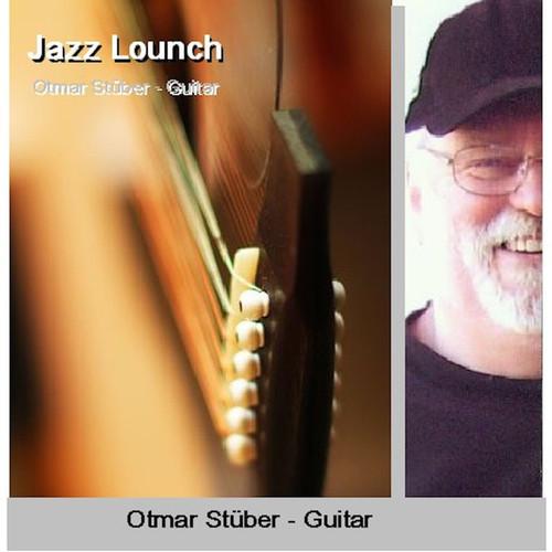 Otmar Stuber - Jazzguitar Lounch (2014)