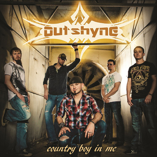 Outshyne - Country Boy in Me (2014)