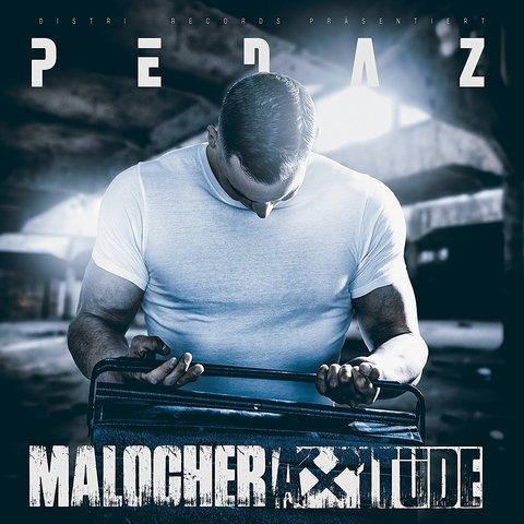 Cover: Pedaz - Malocherattitüde (2017)