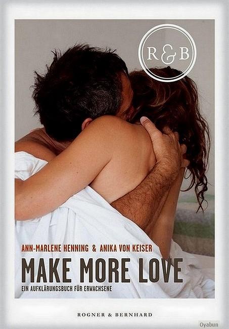 Make more Love-Ein Aufklärungsbuch für Erwachsene