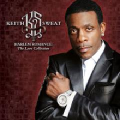 Keith Sweat - Harlem Romance The Love Collection (2015)