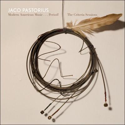 Jaco Pastorius - Modern American Music… Period! The Criteria Sessions (2014) .mp3 - 320kbps
