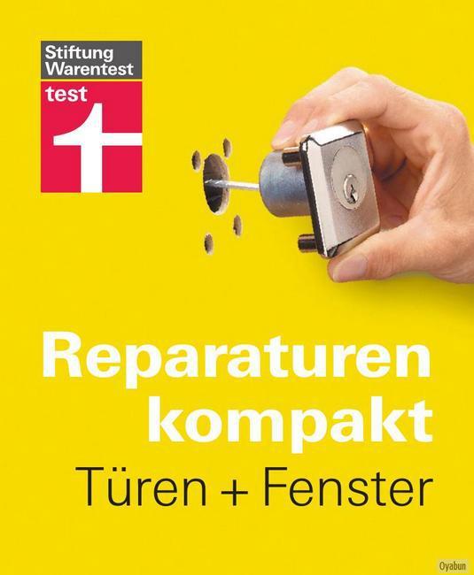 Stiftung Warentest Reparaturen kompakt - Türen und Fenster