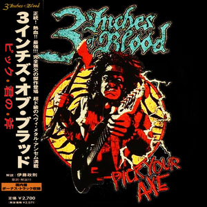 3 Inches of Blood – Pick Your Axe (Compilation) (2015)