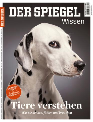 Der Spiegel Wissen Magazin (Tiere verstehen) Oktober No 05 2017
