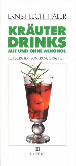 Kräuterdrinks mit und ohne Alkohol
