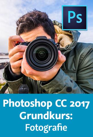 Video2Brain - Photoshop CC 2017 Grundkurs Fotografie