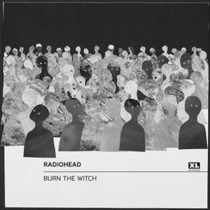Radiohead – Burn The Witch [Single] (2016)