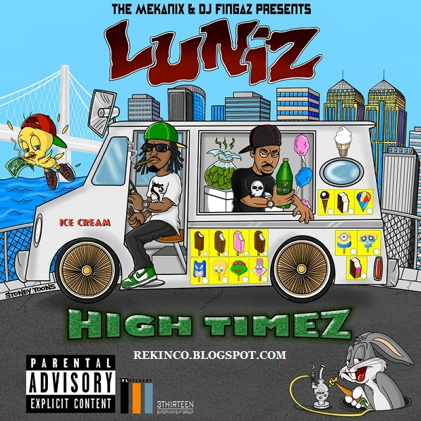 LUNIZ - High Timez (2015)