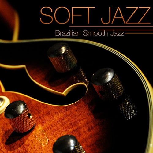 Relaxing Instrumental Jazz Academy - Soft Jazz (2014)