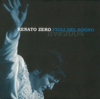 Renato Zero - Figli del sogno (2004).Mp3 - 320kbps