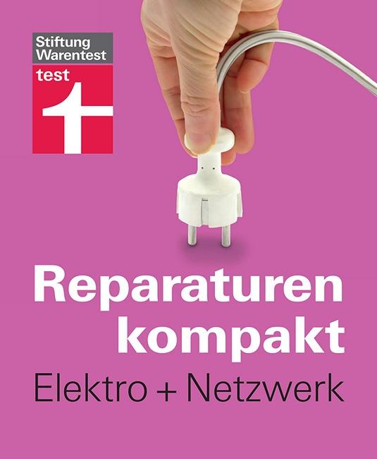 Stiftung Warentest Reparaturen kompakt  Elektro+Netzwerk