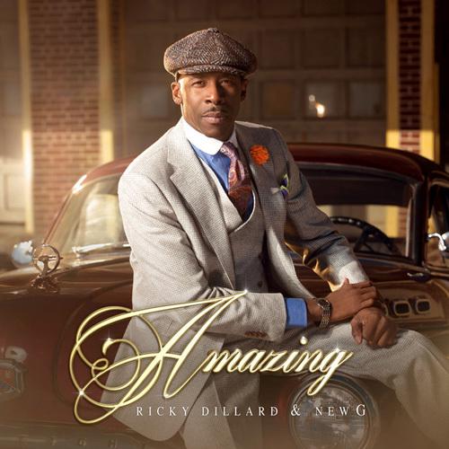 Ricky Dillard & New G - Amazing (2014)