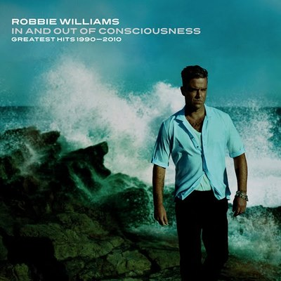 Robbie Williams - In and Out of Consciousness: Greatest Hits 1990–2010 (2010).Mp3 - 320Kbps + Flac